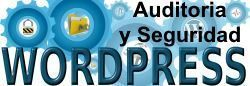 Auditoria y Seguridad para tu WordPress